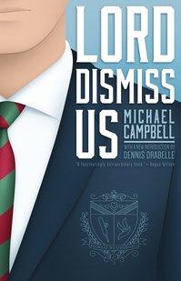 Lord Dismiss Us.jpg