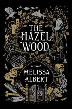 THE_HAZEL_WOOD_MELISSA_ALBERT.jpg