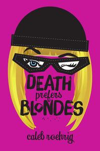 DEATH_PREFERS_BLONDES_CALEB.jpg