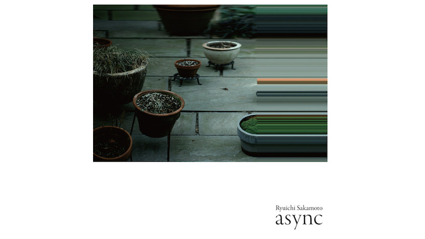 Ryuichi Sakamoto: <i>async</i> Review