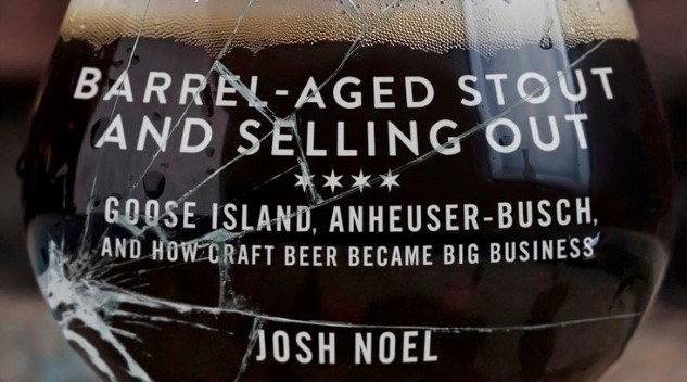 Five Things I Learned About AB-InBev While Reading <i>Barrel-Aged Stout and Selling Out</i>