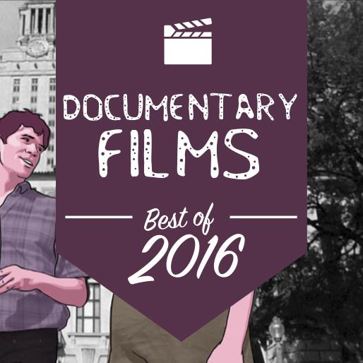 ... The 15 Best Documentaries of 2016