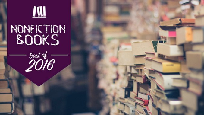 The Best Books of 2016: Nonfiction