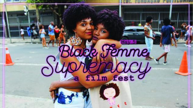Journalist and Filmmaker Nia Hampton to Host The Black Femme Supremacy Film Festival