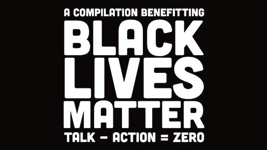 Over 90 Musicians Featured on New Compilation Album <i>Talk - Action = Zero</i> to Benefit Black Visions Collective