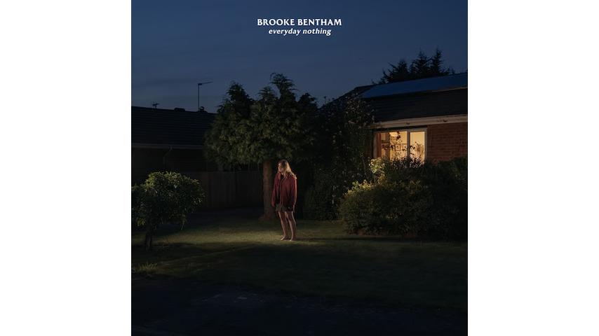 Brooke Bentham Confronts Uncertainty on <i>Everyday Nothing</i>