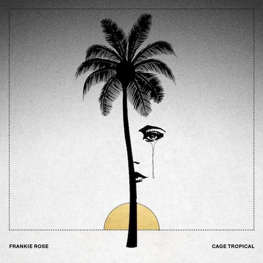Frankie Rose: <i>Cage Tropical</i> Review