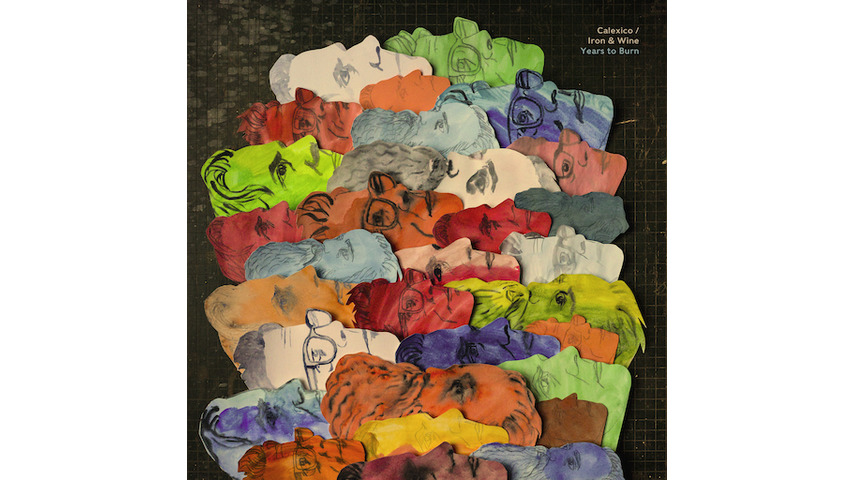 Calexico and Iron & Wine: <i>Years to Burn</i> Review