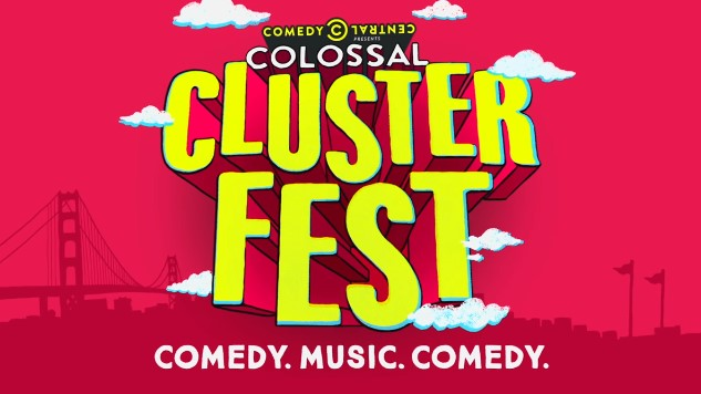 Comedy Central and Superfly are Launching a Massive Comedy Festival, Colossal Clusterfest
