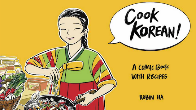 When Comics and Cooking Meet: Robin Ha and <i>Cook Korean!</i>