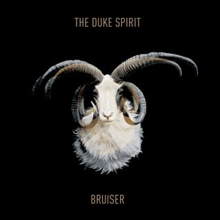 The Duke Spirit: <i>Bruiser</i>