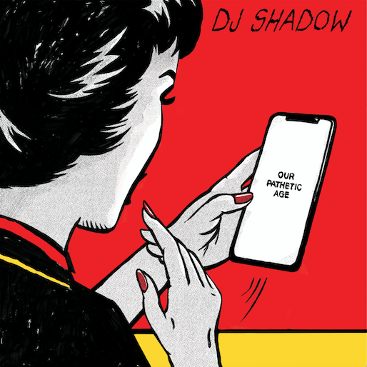 DJ Shadow Continues to Tarnish His Reputation on <i>Our Pathetic Age</i>