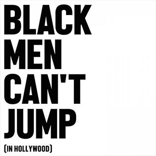 ear-film-black-men-cant-jump.jpg