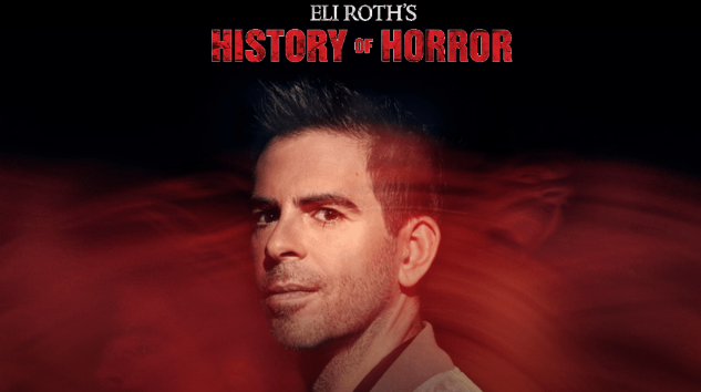 <i>Eli Roth's History of Horror</i> Will Premiere in October on AMC