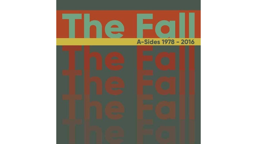 The Fall: <i>Singles: 1978-2016</i> Review