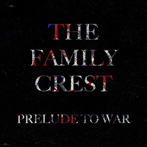The Family Crest: <i>Prelude to War</i> Review