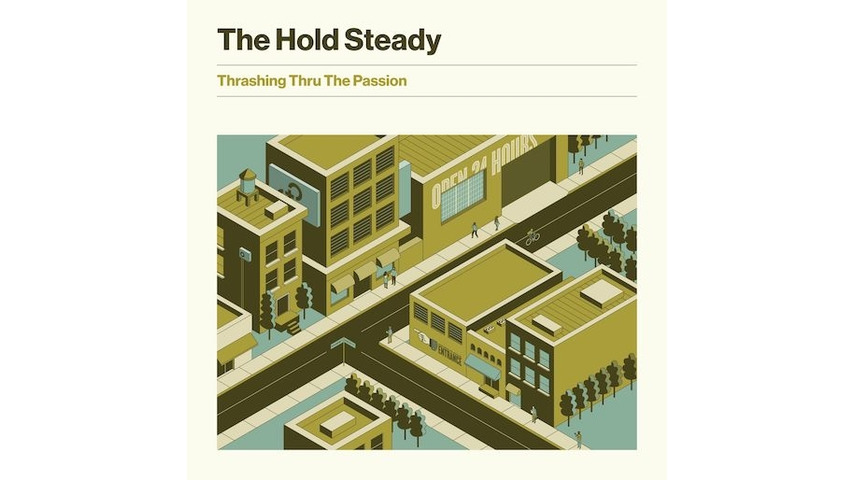 The Hold Steady: <i>Trashing Thru The Passion</i> Review