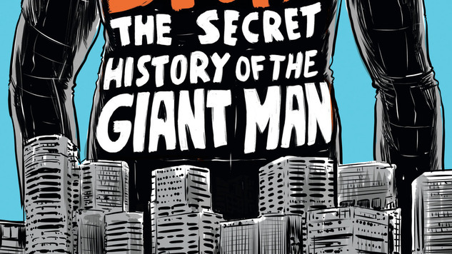 Matt Kindt&#8217;s <i>3 Story: Secret History of the Giant Man</i> Returns in an Expanded Edition