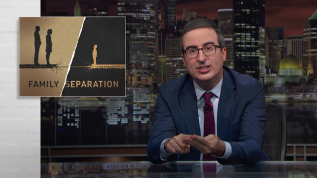 John Oliver Takes on Trump's Border Separation Policy, AT&T's Steve King Support