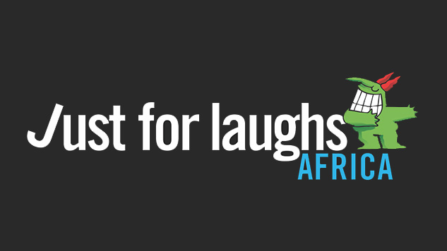 Just For Laughs is Headed to Africa
