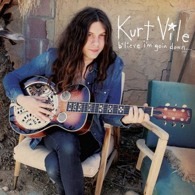 Kurt Vile: <i>b'lieve i'm goin down...</i>
