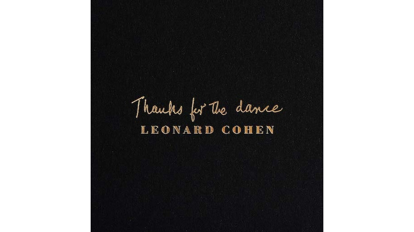 Leonard Cohen Remains Indispensable on <i>Thanks for the Dance</i>