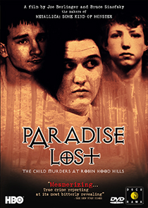 Paradise Lost: The Child Murders a Robin Hood Hills
