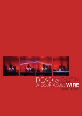 <i>Read & Burn: A Book About Wire</i> by Wilson Neate