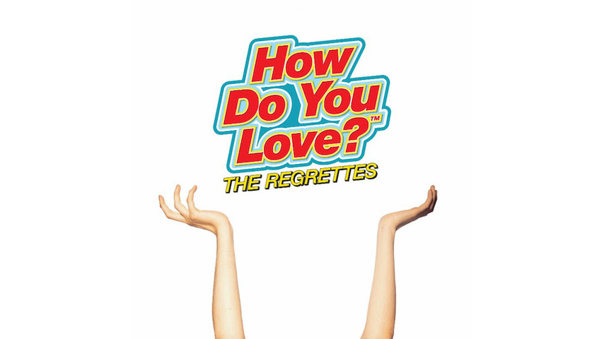 The Regrettes: <i>How Do You Love</i> Review