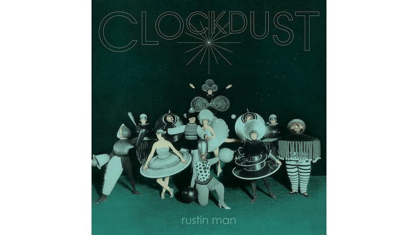 Rustin Man&#8217;s <i>Clockdust</i> is a Groggy Gem Colored by Nostalgia