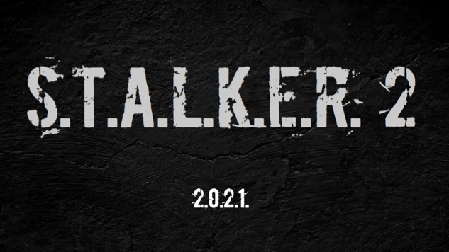 <i>S.T.A.L.K.E.R. 2</i> Officially Announced, Set for 2021 Release