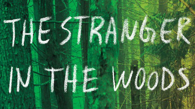 "<i>The Stranger in the Woods</i> Tells the Extraordinary Tale of the ""Last True Hermit"""