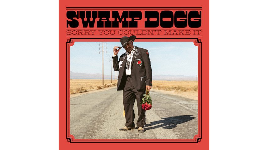 Swamp Dogg Proves He Can Succeed at Any Genre on <i>Sorry You Couldn&#8217;t Make It</i>