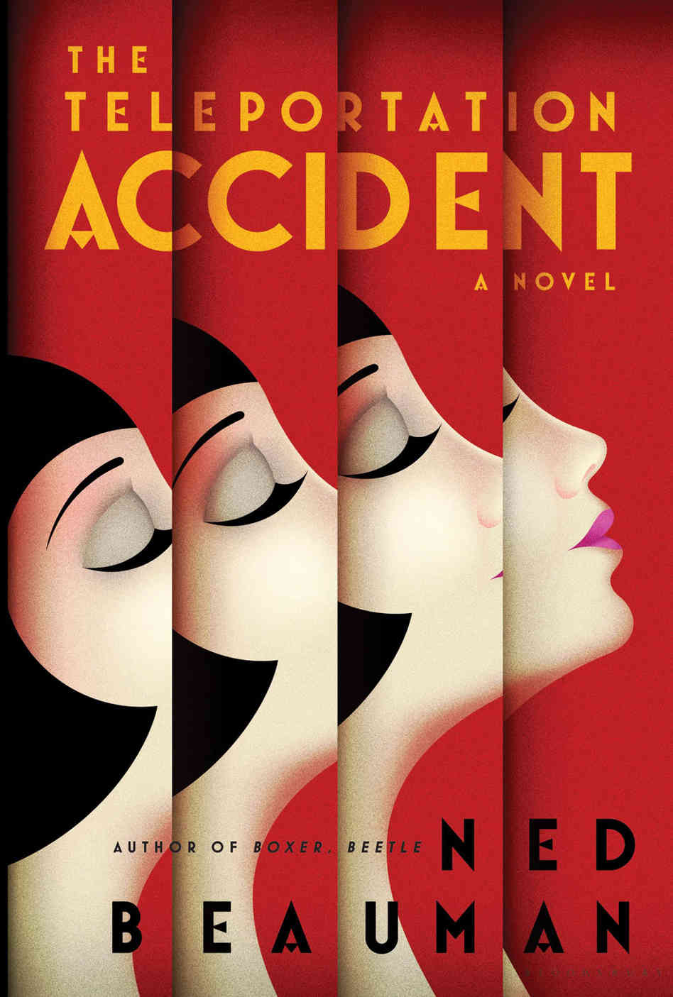 <i>The Teleportation Accident</i> by Ned Beauman