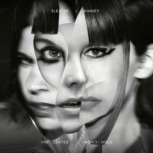 Sleater-Kinney: <i>The Center Won't Hold</i> Review