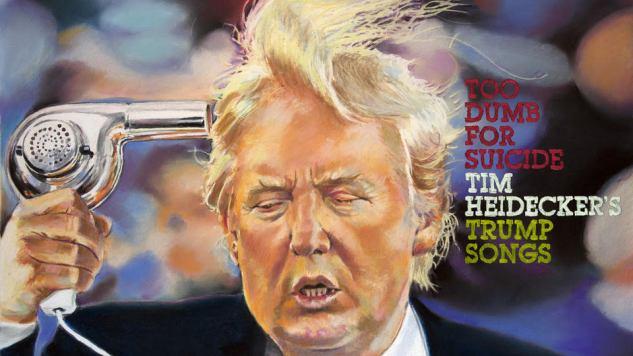 Tim Heidecker's Trump Songs Get a Digital Release
