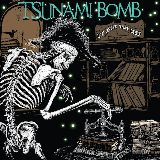 No Album Left Behind: Tsunami Bomb&#8217;s <i>The Spine That Binds</i>