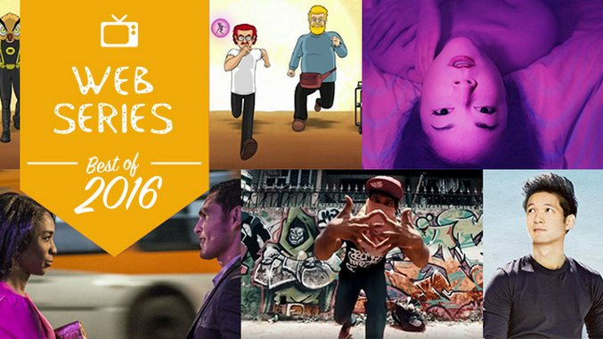 The 10 Best Web Series of 2016