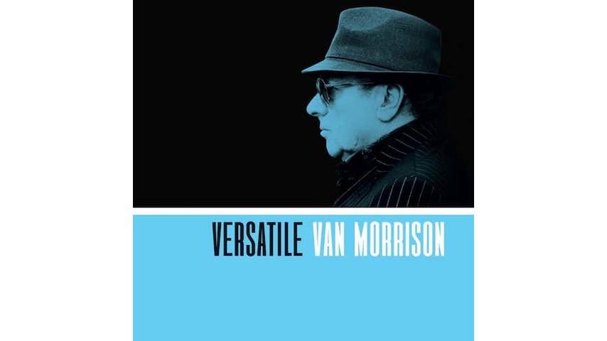 Van Morrison: <i>Versatile</i> Review