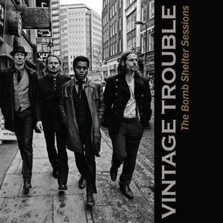 Vintage Trouble: <i>The Bomb Shelter Sessions</i>