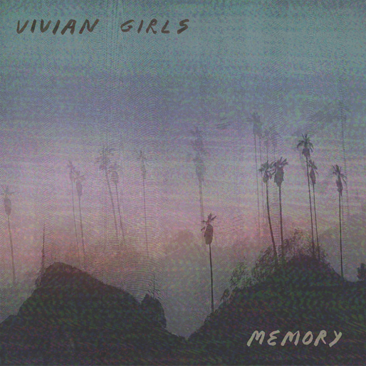 Vivian Girls Are Back and Ready to Make You Cry on <i>Memory</i>