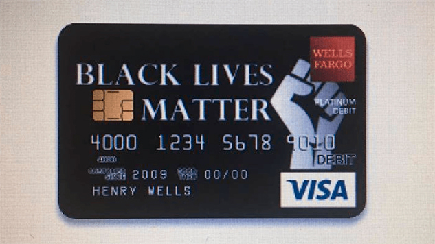 Wells Fargo Rejects Black Lives Matter Debit Card Design