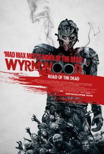 wyrmwood poster (Custom).jpg