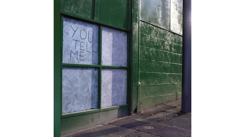 You Tell Me: <i>You Tell Me</i> Review