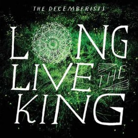 Decemberists-Long-Live-The-king.jpg