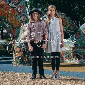 Justin-Townes-Earle-Single-Mothers.jpg