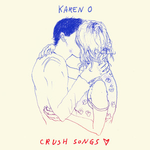 Karen_O_Crush_Songs_-_Final_Album_Packshot_ecd9fd54-0e62-4494-9efb-49249ea0a94b.jpg