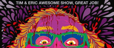 tim and eric awesome show list.jpg
