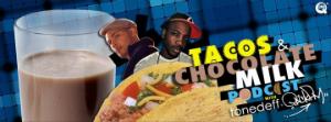 tacosandchocolatemilk.jpg