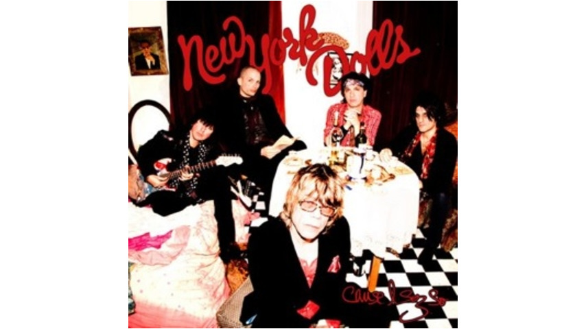 New York Dolls: <em>'Cause I Sez So</em>